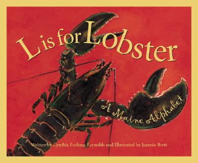 L Is for Lobster By Reynolds, Cynthia Furlong/ Brett, Jeannie (ILT)